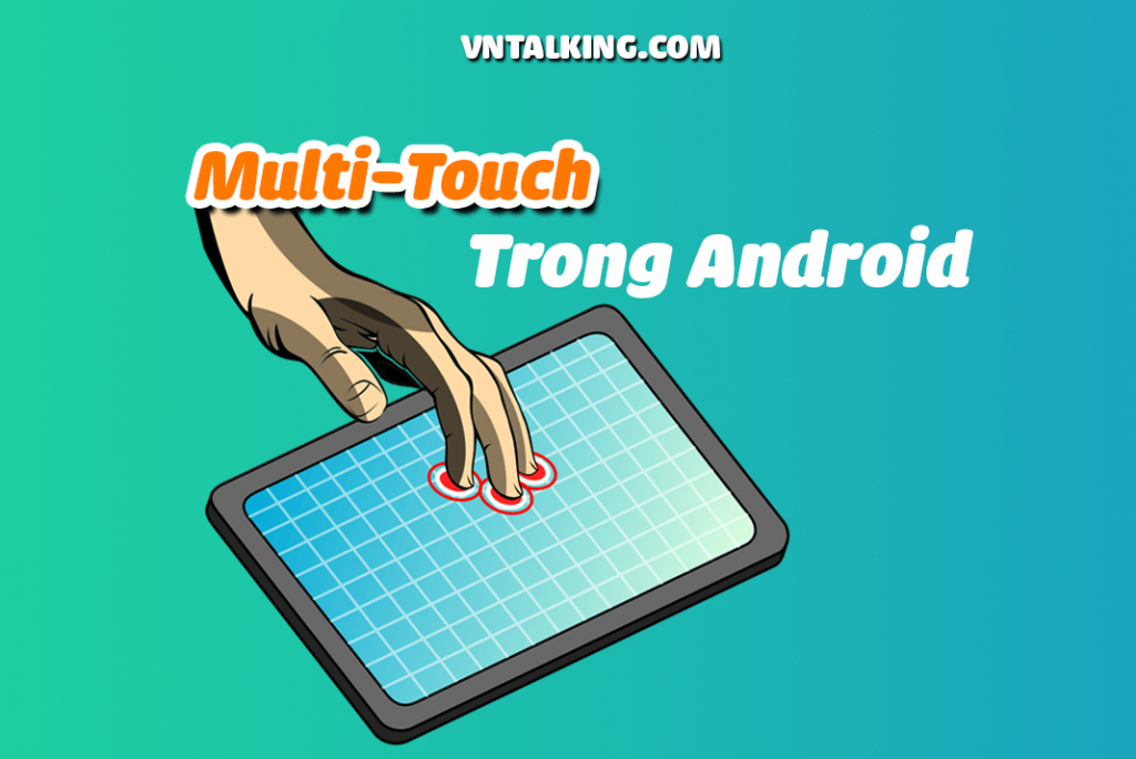 Hướng dẫn Multi Touch trong Android