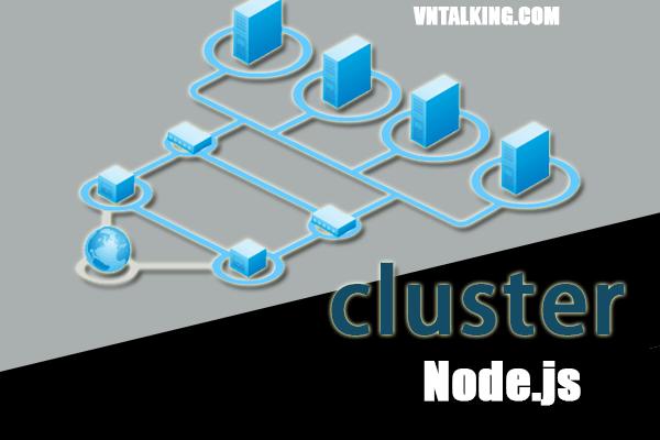 Cluster trong Node.js
